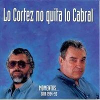 Lo Cortez no quita lo Cabral
