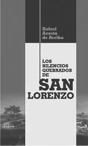 Los silencios quebrados de San Lorenzo