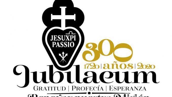 Año Jubilar por el tricentenario de la fundación de la Congregación de la Pasión de Jesucristo