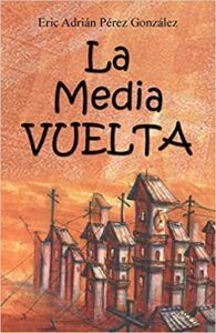 La Media Vuelta (editorial Unicornio)
